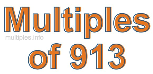 Multiples of 913