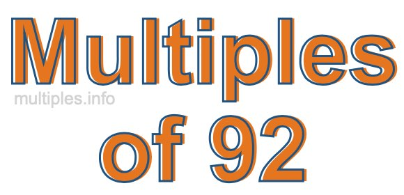 Multiples of 92