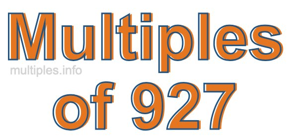 Multiples of 927