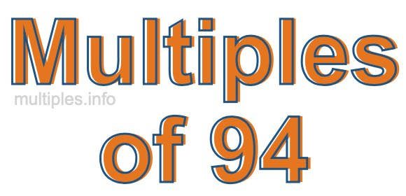 Multiples of 94