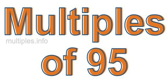 Multiples of 95