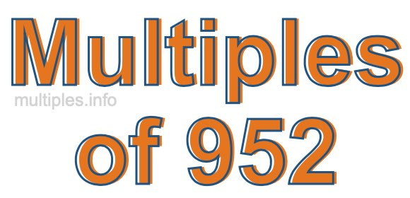 Multiples of 952