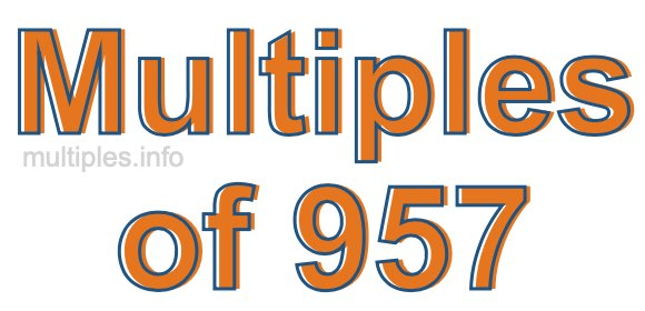 Multiples of 957