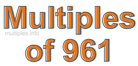 Multiples of 961