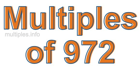 Multiples of 972