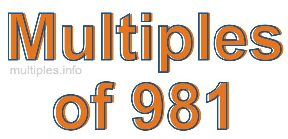 Multiples of 981