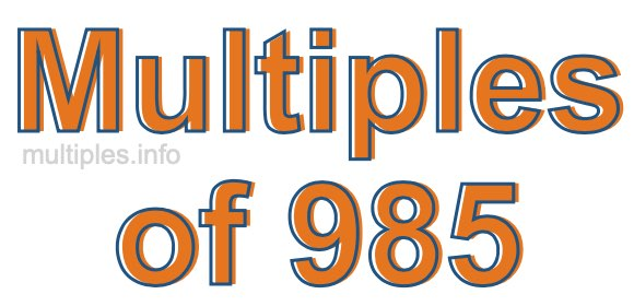 Multiples of 985